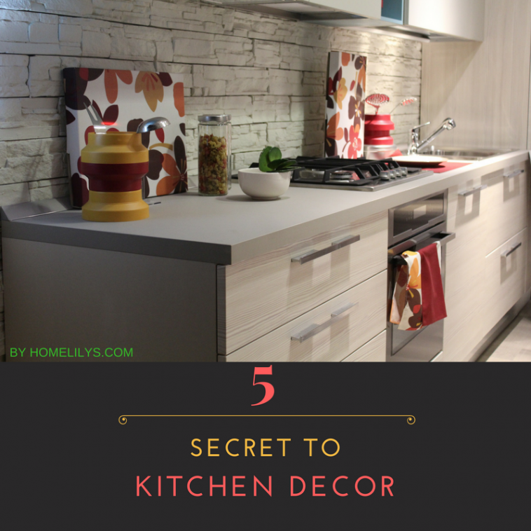 5 secret to kitchen style decor