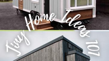 Tiny Home Ideas 101